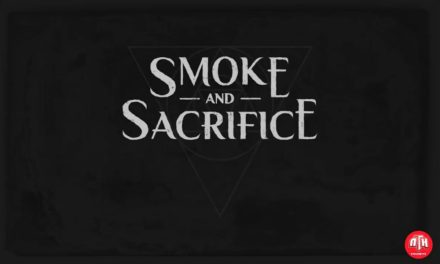Smoke And Sacrifice Gameplay