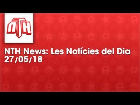 NTHNews Mini: Les notícies del dia (27/05/2018) #Youtuberscatalans