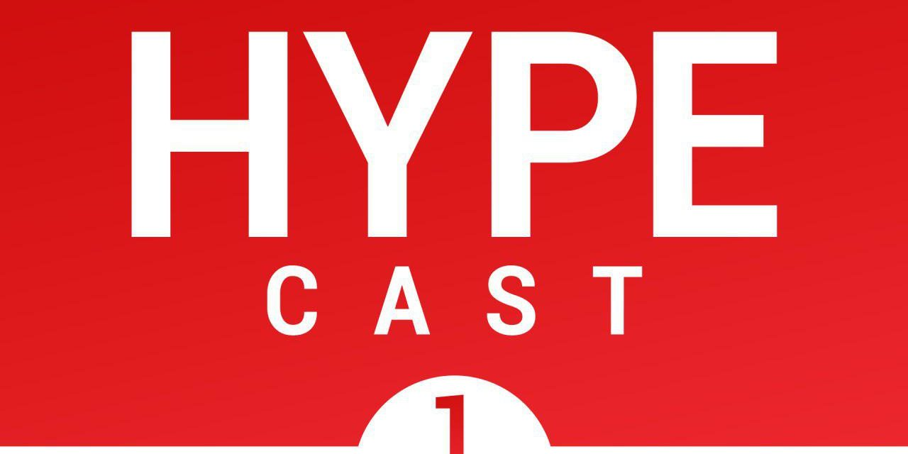 [NTH] Hype Cast #1 (Nintendo Switch Online)