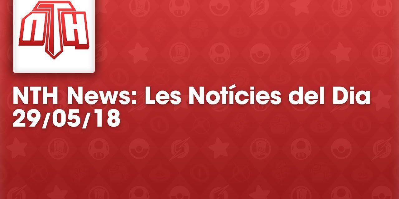 NTHNews Mini: Les notícies del dia (29/05/2018) #Youtuberscatalans