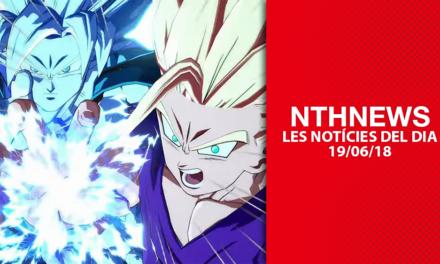 NTHNews: Les notícies del dia (19/06/2018)