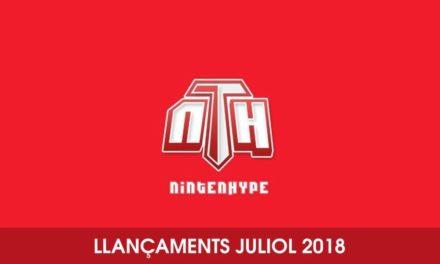 Tertúlia Llançaments Switch Juliol 2018