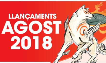 Llançaments Agost 2018