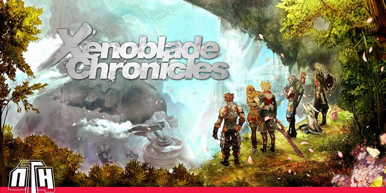 [NTH GAMEPLAY] Xenoblade Chronicles (WII) Preparant l'arribada del Remaster