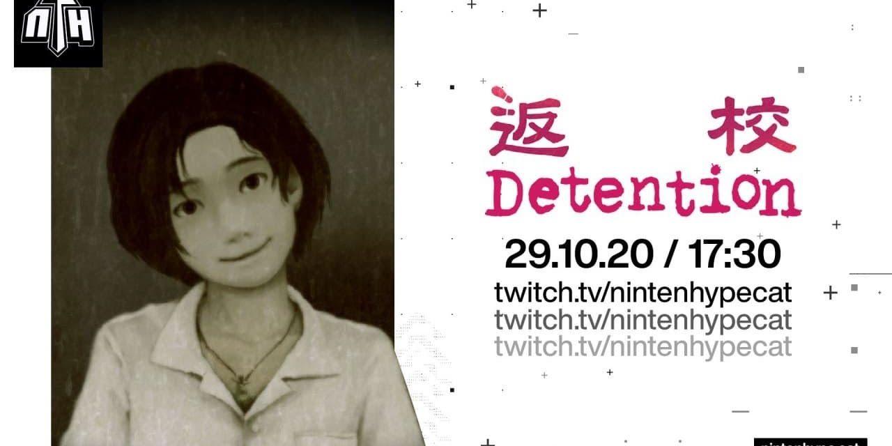 [NTH Gameplay] Detention I 02 I Horror FaNTHàstic 2020